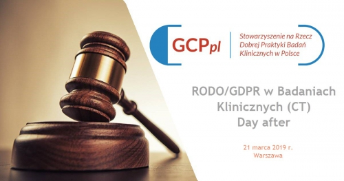 """Warsztaty """"RODO/GDPR w Badaniach Klinicznych (CT) Day after"""""""