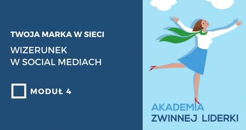 Twoja marka w sieci. Wizerunek w social mediach. Moduł 4 - Kraków