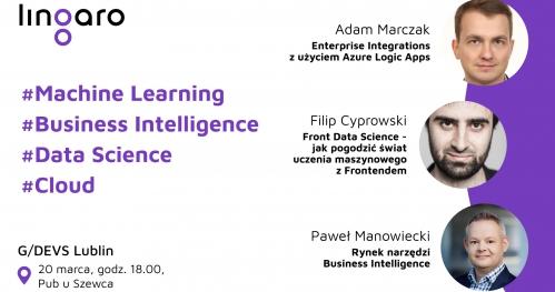G/Devs Lublin #16: Machine Learning, Data Science, Cloud, Business Intelligence