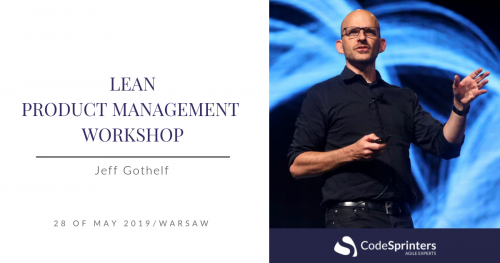 Warsztaty Lean Product Management - Jeff Gothelf