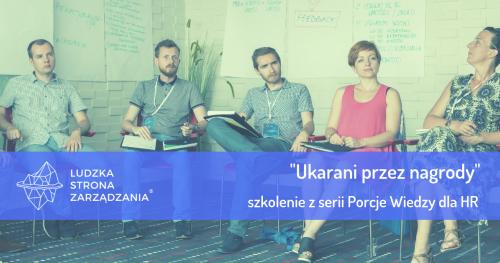 Ukarani przez nagrody - Porcje Wiedzy dla HR