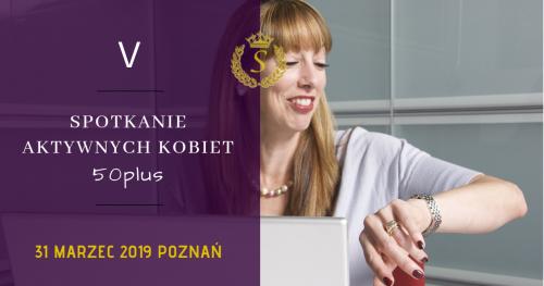 V Spotkanie Aktywnych Kobiet 50 plus Hotel IOR Poznań