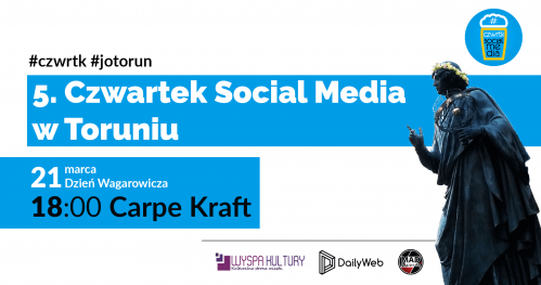 5. Czwartek Social Media w Toruniu