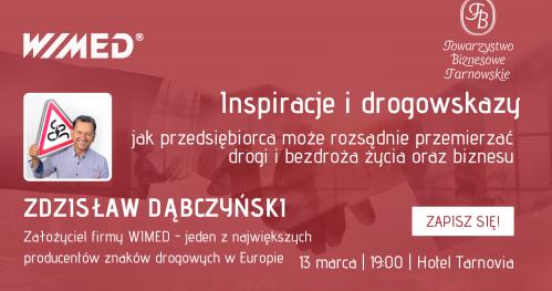 Inspiracje i drogowskazy - Wieczór Biznesowy ze Zdzisławem Dąbczyńskim