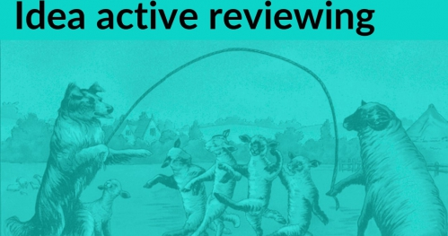 Rozwijalnia: Idea active reviewing