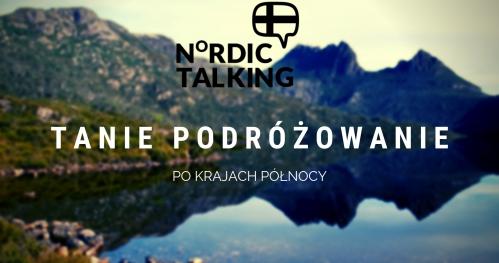 NORDIC TALKING - Panel dyskusyjny: Tanie podróżowanie po Północy.