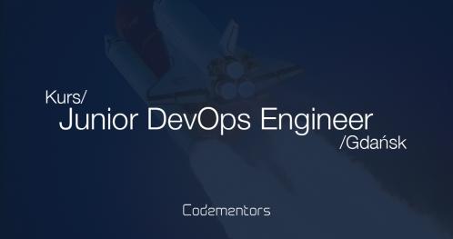 Kurs Codementors - Junior DevOps Engineer