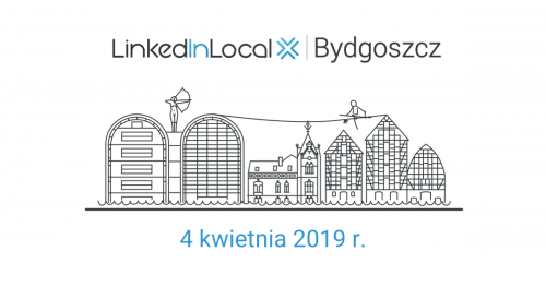 LinkedIn Local Bydgoszcz #2