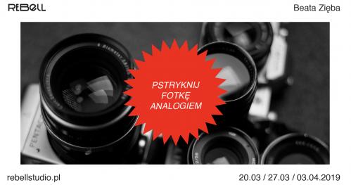 Pstryknij fotkę analogiem! - warsztaty fotografii