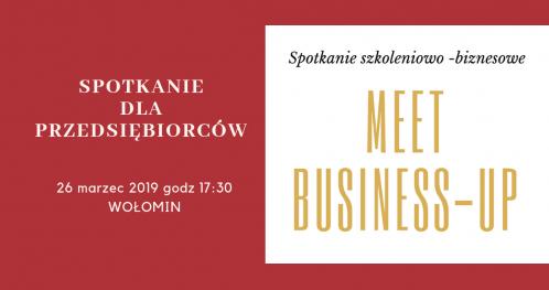 Spotkanie dla przedsiębiorców MEET Business- UP Wołomin