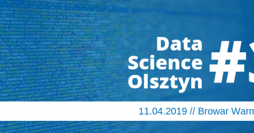 Data Science Olsztyn #3