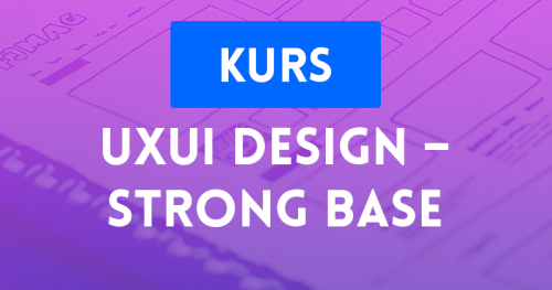 UX/UI Design - Strong Base