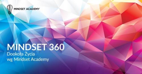 MINDSET 360 - Dookoła Życia wg Mindset Academy