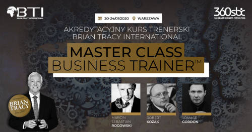 AKREDYTACYJNY KURS TRENERSKI BRIAN TRACY INTERNATIONAL - MASTER CLASS BUSINESS TRAINER - 5 DNI WIEDZY I DOŚWIADCZENIA