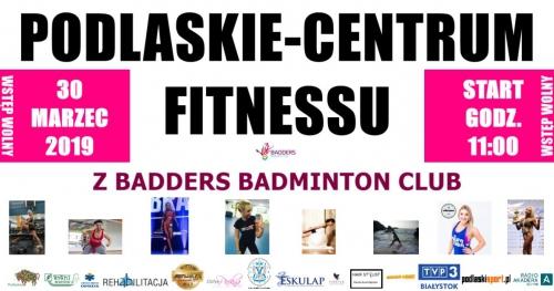 Podlaskie Centrum Fitnessu z Badders Badminton Club