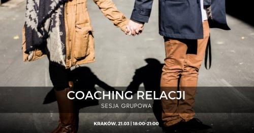 Coaching relacji - czyli jak zadbać o te najważniejsze?