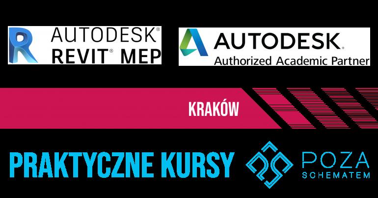 KURS REVIT MEP poziom podstawowy Kraków Poza Schematem
