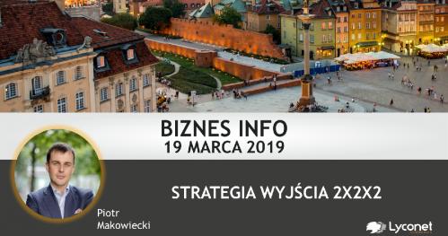 Biznes Info 19.03  g. 18.30 (wejście A sala VIP)