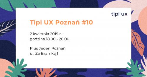 Tipi UX Poznań #10