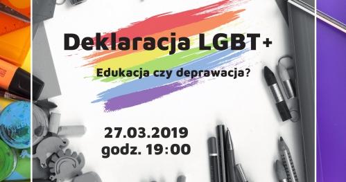 Deklaracja LGBT+ - Edukacja, czy deprawacja?