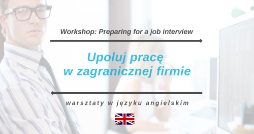 Warsztaty: Preparing for a job interview