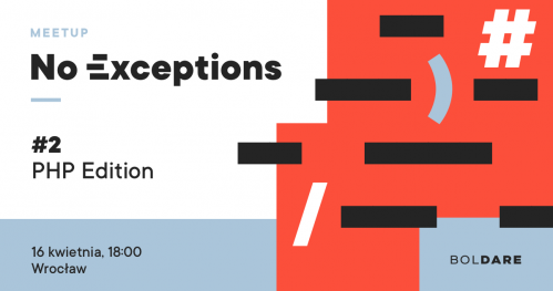 No Exceptions Meetup #2: PHP Edition