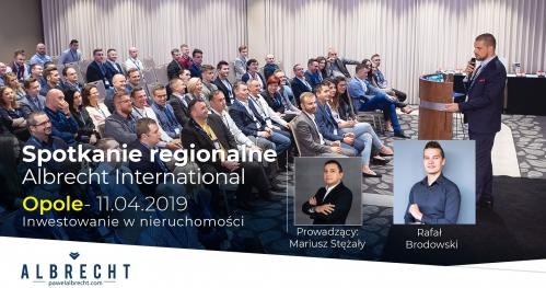Opole - spotkanie regionalne / inwestowanie w nieruchomości