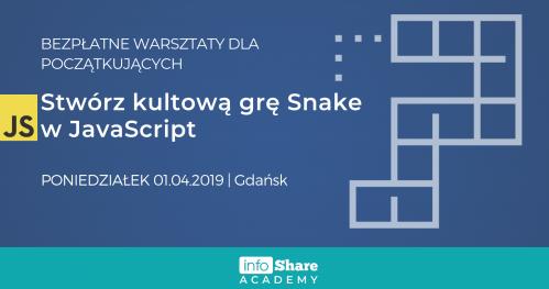 Stwórz kultową grę Snake w JavaScript - bezpłatne warsztaty   Gdańsk