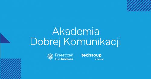 Akademia Dobrej Komunikacji w województwie świętokrzyskim. Szkolenie 3, grupa 1.