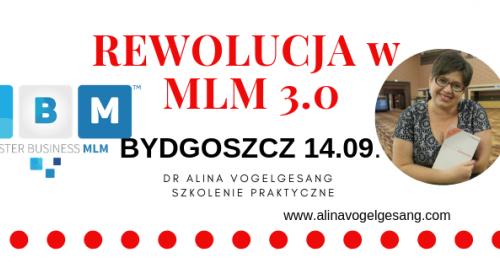 Rewolucja w MLM 3.0.Bydgoszcz  autorskie szkolenie praktyczne dr Aliny Vogelgesang