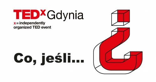 TEDxGdynia 2019: Co, jeśli…? | Zapisy dla publiczności