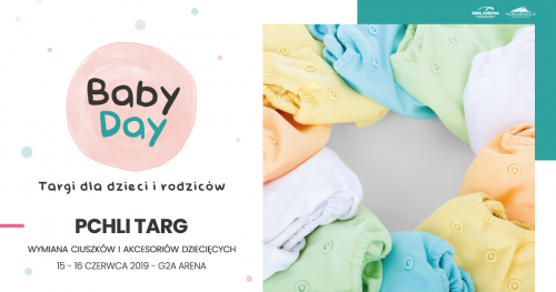 PCHLI TARG - Targi Baby Day 15-16 czerwca 2019