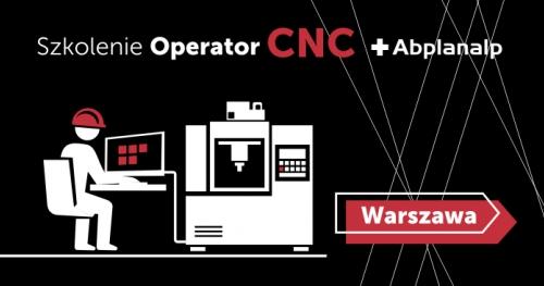 Szkolenie - Zostań operatorem CNC - Warszawa 16-20.09.2019