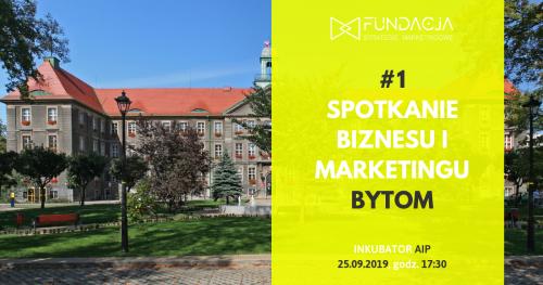 Spotkanie Biznesu i Marketingu, Bytom #1