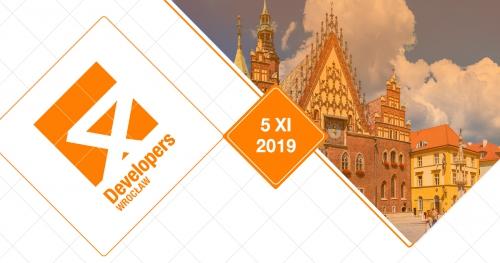 4Developers Wrocław 2019