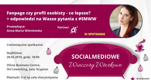 SMWW III - Fanpage czy profil osobisty + odpowiadam na Wasze pytania z SMWW