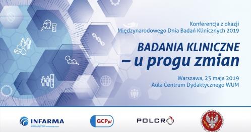 """Konferencja """"BADANIA KLINICZNE - u progu zmian"""""""
