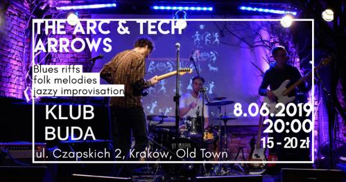 The Arc & Tech Arrows @KLUB BUDA