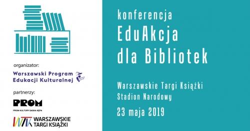 Konferencja EduAkcja dla Bibliotek