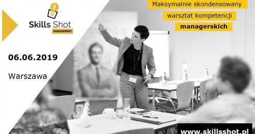 Skills Shot Management - warsztat kompetencji managerskich.