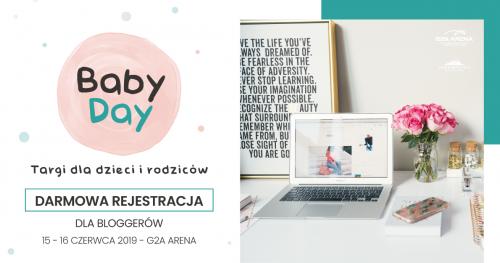 Baby Day Targi dla dzieci i rodziców - rejestracja dla bloggerów