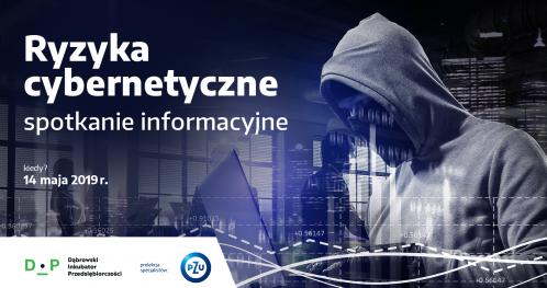 Ryzyka cybernetyczne - spotkanie informacyjne