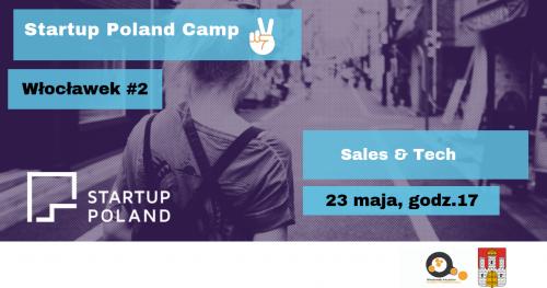 Startup Poland Camp #2 - sprzedaż i nowe technologie w biznesie