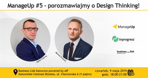 ManageUp #5 - porozmawiajmy o Design Thinking! w Katowicach