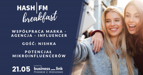 HASH|FM Breakfast czyli influencer marketing bez tajemnic #maj