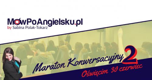 Maraton Konwersacyjny z Angielskim A2, CZĘŚĆ 2 :: struktury zdaniowe