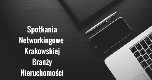 Networking Branży Nieruchomości - MAJ