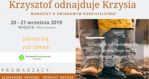 Krzysztof odnajduje Krzysia - Warsztat o świadomym rodzicielstwie