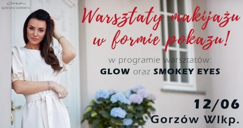 Warsztaty makijażu w formie pokazu by Agnieszka Szeremeta | Gorzów Wlkp. - 12.06