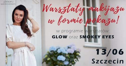 Warsztaty makijażu w formie pokazu by Agnieszka Szeremeta   Szczecin - 13.06 - SOLD OUT